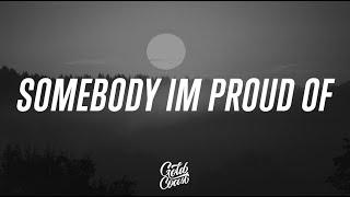 Sarah Barrios - Somebody I'm Proud Of (Lyrics)