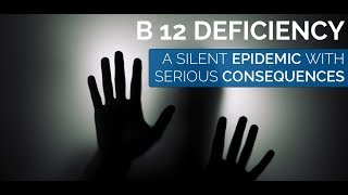 Symptoms Diagnosis and Treatment of B12 deficiency