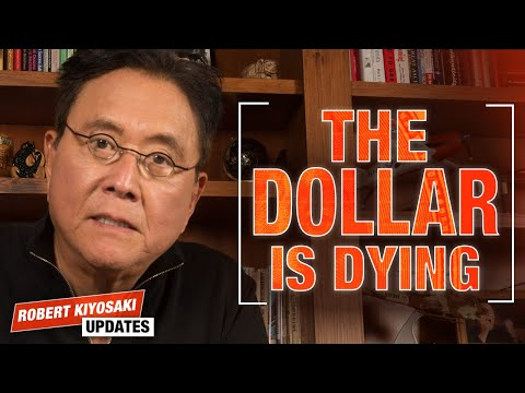 The Dollar Is Becoming WORTHLESS – Robert Kiyosaki Updates You During Quarantine