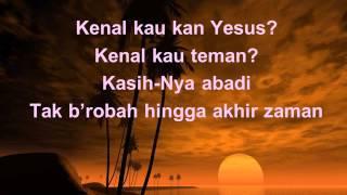 Download Lagu Kenalkah Kau 'Kan Yesus mp3