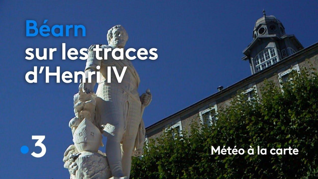 Béarn, sur les traces d'Henri IV