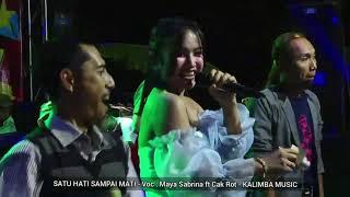 Terbaruu Satu Hati Sampai Mati MAYA SABRINA ft CAK ROT - Kalimba Musik live Sambi.mp3