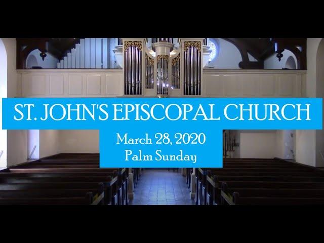 St. John's Palm Sunday service March 28, 2021