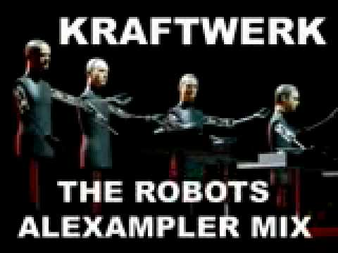 Kraftwerk The Robots Alexampler Mix
