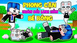 PHONG CẬN BỊ HOÁN ĐỔI LINH HỒN VỚI BÉ BÔNG (PHẦN 1)
