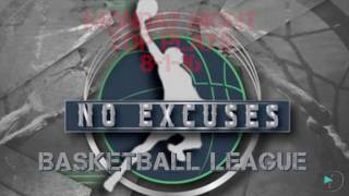 No Excuses Pro Am Basketball Monday Night Top Plays 8-1-16