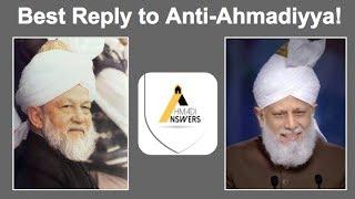 Best Reply to Anti-Ahmadiyya!