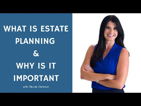 what-is-estate-planning?-why-is-estate-planning-important?