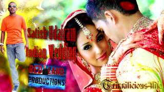 Satish Udairam -  - Indian Wedding [ 2015 Chutney/Soca ]