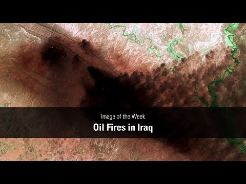 Image of the Week - Oil Fires in Iraq