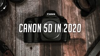 Canon 5D Classic in 2020 - Is It Worth It?