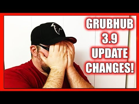 NOT GOOD! - New GrubHub Update 3.9 - What did they change? (GrubHub Delivery Driver App Tips 2018)