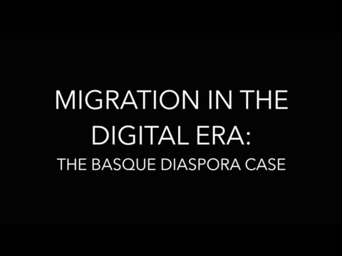 Migration in the digital era: The Basque diaspora case