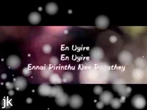 Whatsapp status video - En Uyire ennai vilagi nee pogathay