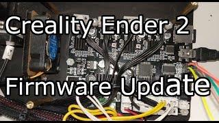 Ender 2 Firmware