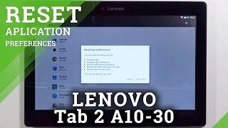 Jak obnovit předvolby aplikace na kartě LENOVO 2 A10-30 - Obnovit předvolby aplikace
