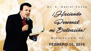 Haciendo Personal Mi Salvación (Parte I) - Obispo E. Daniel Ponce
