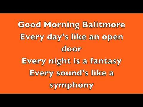 Goodmorning baltimore karaoke edited