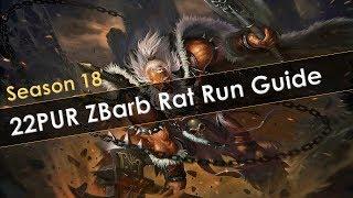 Diablo 3 Season 18 22PUR ZBarb Rat Run Guide