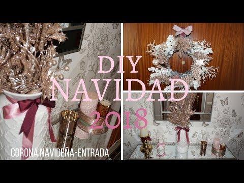 IDEAS PARA DECORAR TU CASA EN NAVIDAD 2018 // DIY CORONA DE NAVIDAD Y CENTRO MESA.