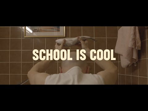 Close - School Is Cool (Official Video)