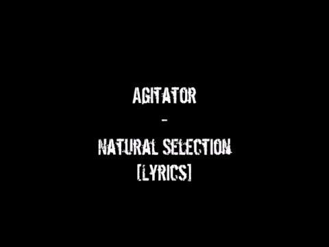 Agitator - Natural Selection [Lyrics On Screen] [1080p]
