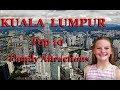 Top 10 Family Attractions - KUALA LUMPUR, Malaysia