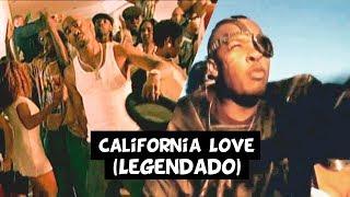 2Pac California Love Ft Dr Dre Roger Troutman Legendado