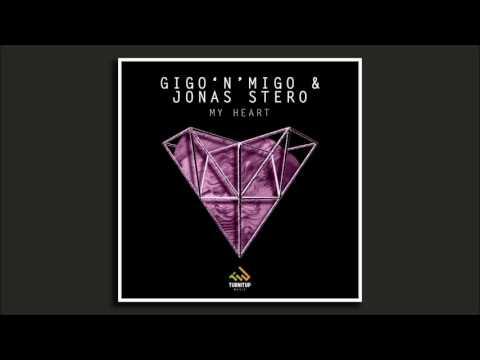 Gigo'n'Migo & Jonas Stero - My Heart (Anxire Remix)