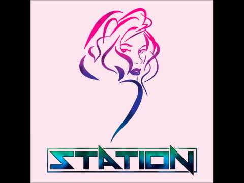 """Station - """"I Don't Want To Know Your Name"""""""