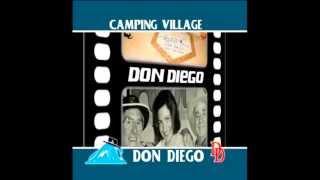 Don Diego Camping Village - La Canzone del Don Diego