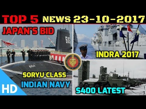 Indian Defence Updates : India Russia Indra 2017, US Transfers EMALS Tech, Soryu Class India