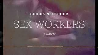 Representation in Horror: Sex Workers