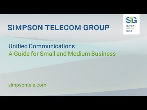 Unified Communications Guide - Simpson Telecom Group