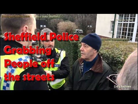 South Yorkshire Police Snatch Squad Grabbing Sheffield Tree Protestors off the Streets!