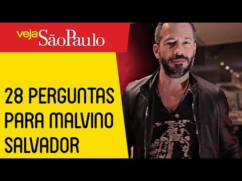 28 Perguntas para Malvino Salvador
