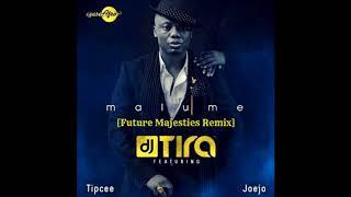 DJ Tira ft. Tipcee & Joejo [Future Majesties Remix]