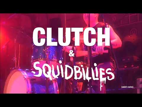 Squidbillies Theme Song by CLUTCH