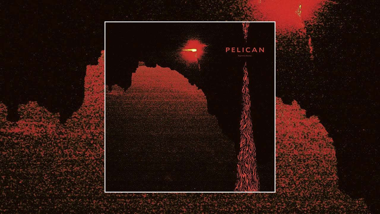 Download Pelican – Nighttime Stories [Full Album]