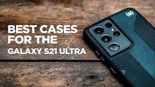 Best Galaxy S21 Ultra Cases
