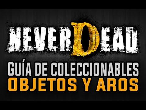 Neverdead - Guía de Coleccionables (Objetos y Aros) / All Collectible Locations