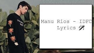 Manu Ríos - IDFC Lyrics