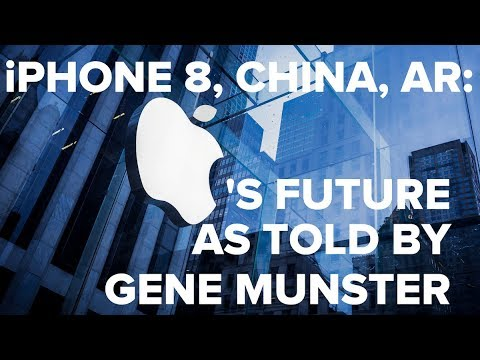 iPhone 8, China, Augmented Reality: Apple's Future as Told by Gene Munster
