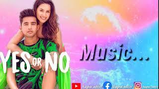 YES OR NO ( LYRICS ) : JASS MANAK | Latest Punjabi Songs 2020