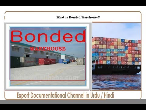 S.# 156 What is Bonded Warehouse?  in Urdu / Hindi