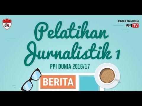 PPI TV [LIVE] - Pelatihan Journalistik PPI Dunia