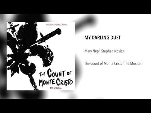 """My Darling Duet"" - The Count of Monte Cristo: The Musical"