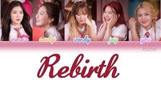 REBIRTH (환생) - RED VELVET Lyrics (Color Coded/ENG/ROM/HAN)