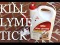 Kill Lyme Ticks