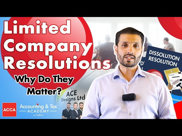 What are Limited Company resolutions? Why do they matter?